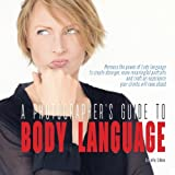 img - for A Photographer's Guide to Body Language: Harness the power of body language to create stronger, more meaningful portraits and create an experience your clients will rave about book / textbook / text book