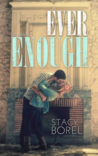 Ever Enough by Stacy Borel
