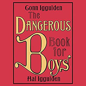 The Dangerous Book for Boys Audiobook