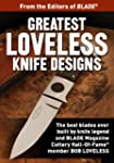 Greatest Loveless Knife Designs: Disc...