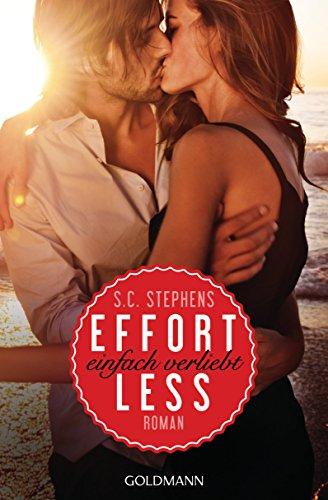 S.C. Stephens - Effortless: Einfach verliebt - (Thoughtless 2) - Roman