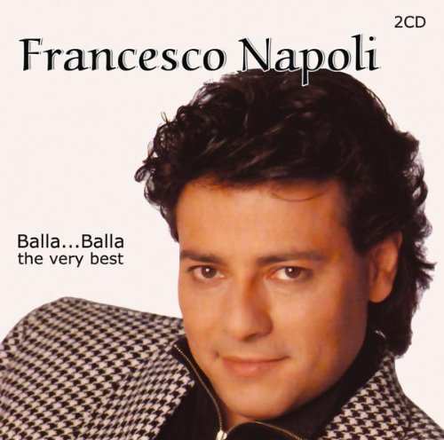 Francesco Napoli - Balla...Balla The Very Best - Zortam Music