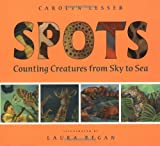 img - for Spots: Counting Creatures from Sky to Sea by Lesser Carolyn (1999-03-01) Hardcover book / textbook / text book