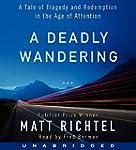 Deadly Wandering Unabridged Cd: A Tal...