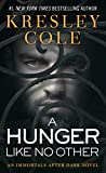 A Hunger Like No Other (Immortals After Dark, Book 1) (1416509879) by Cole, Kresley