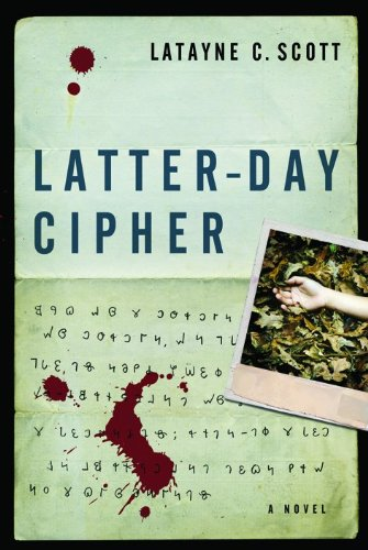 Latter-Day Cipher: A Novel front-106499