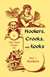 img - for Hookers, Crooks and Kooks, Part I Hookers book / textbook / text book