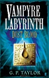 Dust Blood (0571226965) by Taylor, G. P.