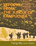 img - for Reports from the Jungle of Kampuchea book / textbook / text book
