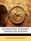 img - for Elementary Spanish-American Reader book / textbook / text book