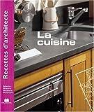 Image of Recettes d'architecte - La cuisine