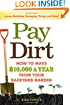 Pay Dirt: How To Make $10,000 a Year...