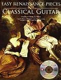 EASY RENAISSANCE PIECES FOR CLASSICAL GUITAR (BOOK/CD)