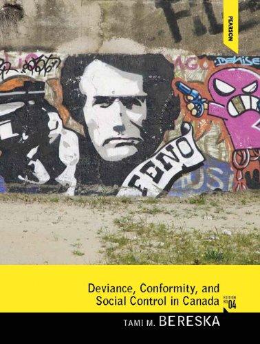 Deviance, Conformity, and Social Control in Canada (4th Edition)