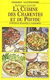 echange, troc Sylvianne Léveillé - La Cuisine des Charentes et du Poitou