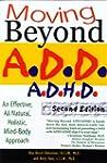 Moving Beyond Add/Adhd