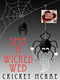 Spin a Wicked Web (Wheeler Large Print Cozy Mystery)