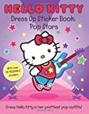 Hello Kitty Pop Stars (Dress Up Sticker Book) (Hello Kitty)