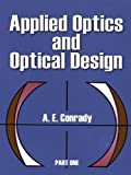 img - for Applied Optics and Optical Design, Part One: 001 (Dover Books on Physics) book / textbook / text book