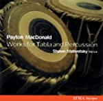MacDonald: Works for Tabla and Percus...