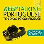 Keep Talking Portuguese: Ten Days to Confidence | Sue Tyson-Ward