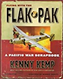 img - for Flying With The Flak Pak - A Pacific War Scrapbook book / textbook / text book