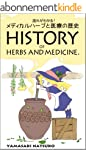 History of Herbs and Medicine: From C...