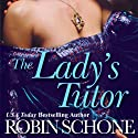 The Lady's Tutor Audiobook by Robin Schone Narrated by Lulu Russell