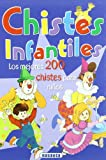 Chistes Infantiles (Suromex)/Jokes for Children (Spanish Edition)