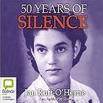 50 Years of Silence | Jan Ruff-O'Herne
