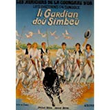 Li Guardian do� simbe� (Les H�ritiers de la couronne d'or .)par J�r�me Bessil