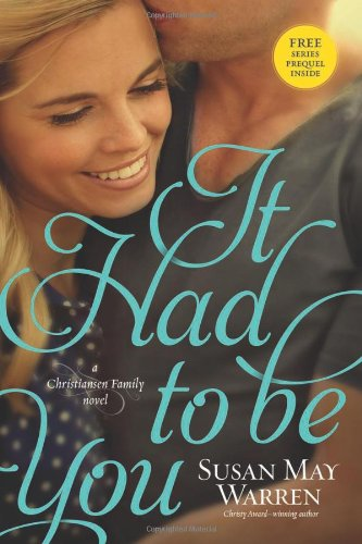 Image of It Had to Be You (Christiansen Family)