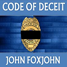 Code of Deceit: A Mystery/Detective Novel: David Mason, Book 1 (       UNABRIDGED) by John Foxjohn Narrated by Beth Folsom