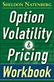 img - for Option Volatility and Pricing Workbook, Second Edition book / textbook / text book
