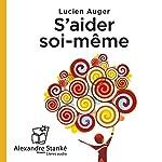S'aider soi-même | Lucien Auger