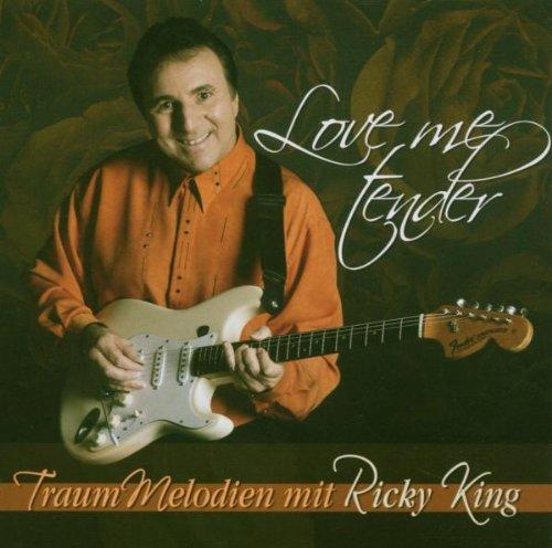 Ricky King - Love Me Tender - Zortam Music