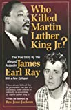Who Killed Martin Luther King Jr.?: Second Edition