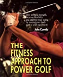 The Fitness Approach  TO Power Golf