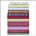 Reading Like a Writer | Francine Prose