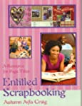 Entitled Scrapbooking: A Resource for...