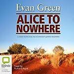 Alice to Nowhere | Evan Green