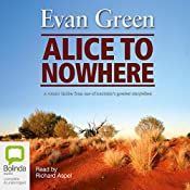 Alice to Nowhere | [Evan Green]