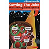 Getting the Joke: The Art of Stand-up Comedy (Performance Books)by Oliver Double