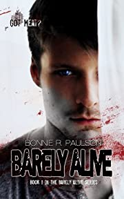Barely Alive (a zombie romance) (Barely Alive Series)