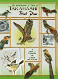 img - for The Inspiring Story of Takahashi Bird Pins book / textbook / text book