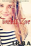 Timeless Love: A Lifetime and Beyond