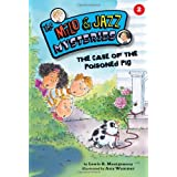 The Case of the Poisoned Pig (Milo & Jazz Mysteries) ~ Lewis B. Montgomery