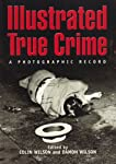 Illustrated True Crime: A Photographic Record