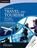 Cambridge IGCSE Travel and Tourism (Cambridge International Examinations) (0521149223) by Smith, John D.