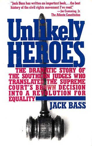 Unlikely heroes (A touchstone book)